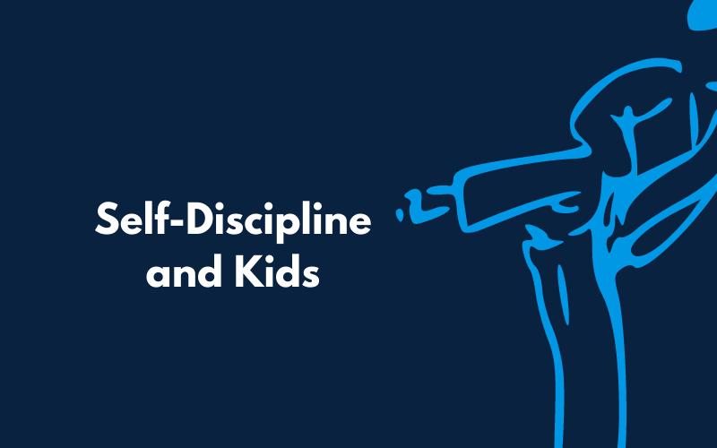 self discipline and kids