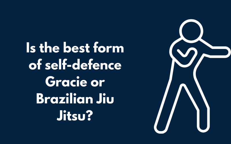 title graphic for blog by Ellis Academy on Is The Best Form Of Self Defence Gracie or Brazilian Jiu Jitsu?